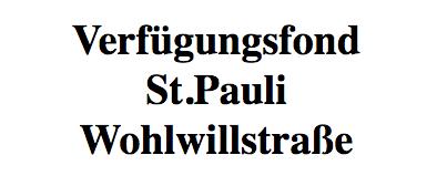 Verfügungsfond St. Pauli Wohlwillstraße