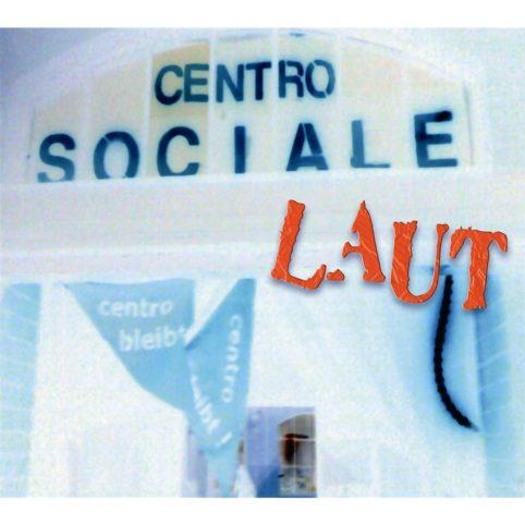 Centro Sociale Laut – 2011